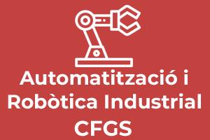CFGS Automatització i Robòtica Industrial