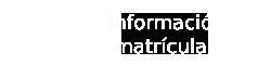 Matricula info